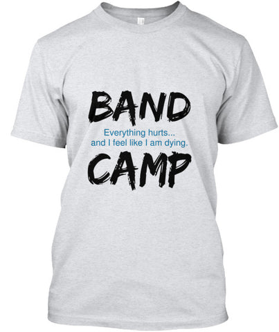 Band Camp - Everything Hurts...