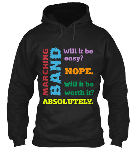 Marching Band - Will it be worth it? Hoodie