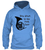 French Horn - Bow Down to the 1st Chair - Hoodie