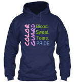 Color Guard - Blood. Sweat. Tears. Pride - Hoodie