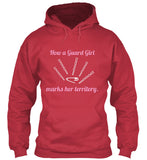 How a Guard Girl Marks her territory - Hoodie