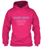 Band Mom - I love all my kids... Hoodie