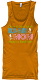 Once a Band Mom - Always a Band Mom - Tank Top