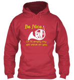 French Horn - Be Nice or I'll Empty My Spit Valve On You - Hoodie