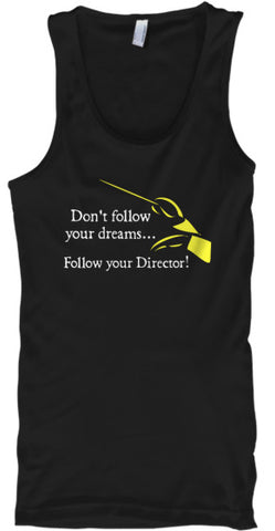 Follow Your Director! - Tank Top