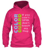 Color Guard - Don't Touch My Flag - Hoodie