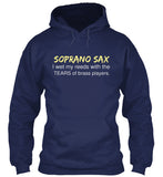 Soprano Sax - I wet my reeds with tears of Brass Players - Hoodie