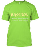 Bassoon - I wet my reeds with the tears of BRASS players