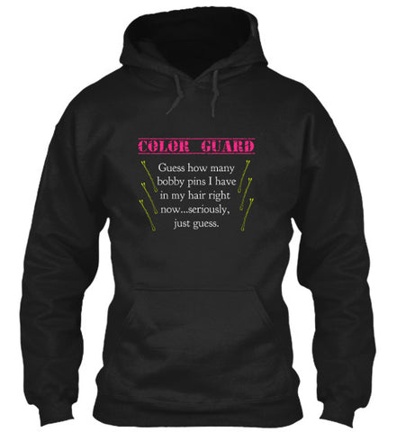 Color Guard - How Many Bobby Pins - Hoodie