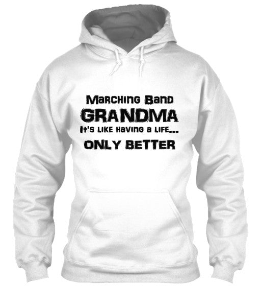 Marching Band Grandma Life - Black Lettering - Hoodie