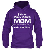 Drum Corps Mom Life - White Lettering - Hoodie