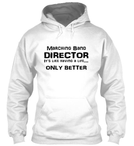 Marching Band Director Life - Black Lettering - Hoodie