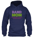Band Mom - Her Love is Unconditional - Hoodie