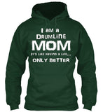 Drum Line Mom Life - White Lettering - Hoodie