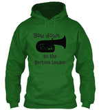 Tuba - Bow Down to the Section Leader - Hoodie