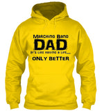 Marching Band Dad Life - Black Lettering - Hoodie