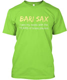 Bari Sax - I wet my reeds with the tears of BRASS players