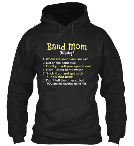Band Mom Sayings - Hoodie