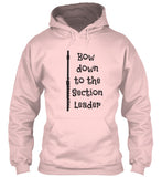 Flute - Bow Down to the Section Leader - Hoodie