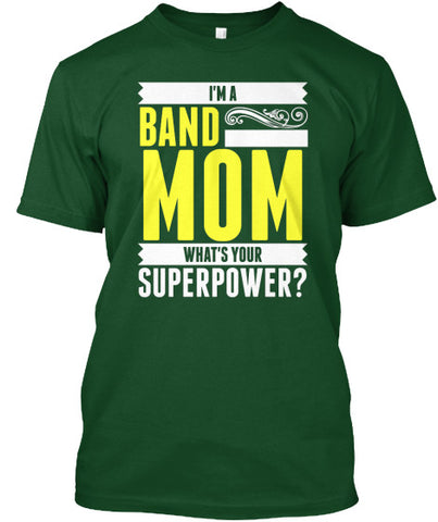 I'm a Band Mom - What's Your Superpower?
