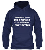 Marching Band Grandma Life - White Lettering - Hoodie