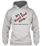 BAND DAD Thing - Hoodie