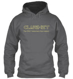Clarinet - The ONLY instrument that matters - Hoodie