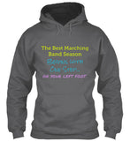 Best Marching Band Season Hoodie