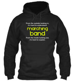 Marching Band - From the outside...looking in - Hoodie