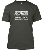 Don't Practice Until You Get Right-Flute