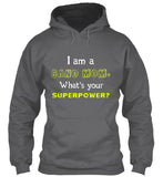 I am a BAND MOM. What's Your Superpower? - Hoodie