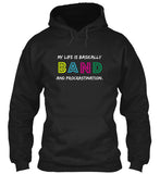 BAND and Procrastination - Hoodie
