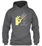 QUIET - I have the talking stick! Hoodie (Drum Major or Band Director)