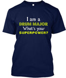 I'm a Drum Major - What's Your Superpower?