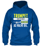 Trumpet - Using the tears of FRESHMAN as valve oil - Hoodie