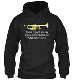 Trumpet: Choking on your own spit - Hoodie
