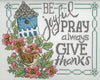 Be, Pray, Give Cross Stitch Chart