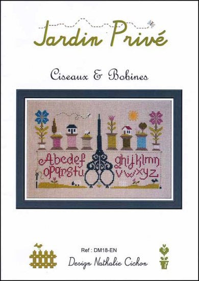 Jardin Prive Sampler-Scissors & Bobines Cross Stitch Chart