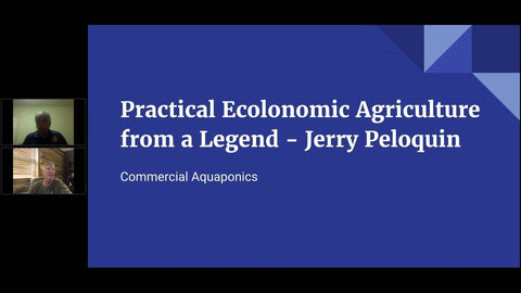 A Presentation about Ecolonomic Aquaculture from Jerry Peloquin