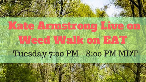 EAT Special Guest Tour - Join Us on a Weed Walk with Kate Armstrong
