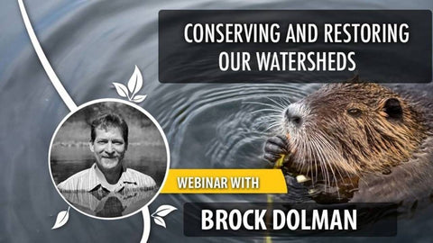 Brock Dolman- Conserving and Restoring Our Watersheds