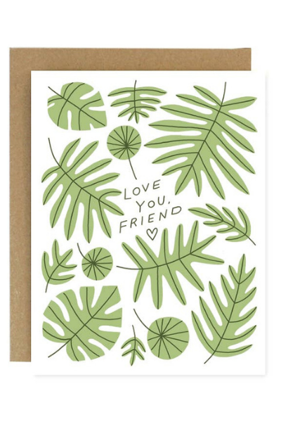 LOVE YOU, FRIEND CARD