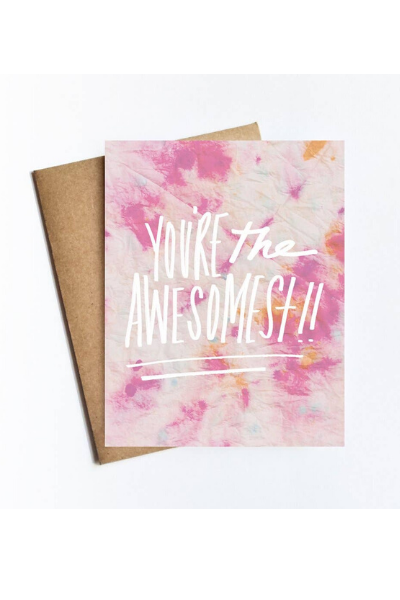 YOU'RE THE AWESOMEST CARD