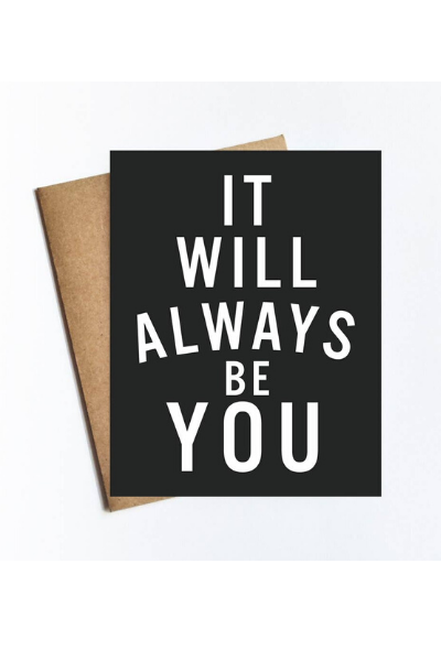 ALWAYS BE YOU CARD