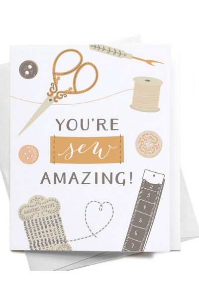 YOU'RE SEW AMAZING!