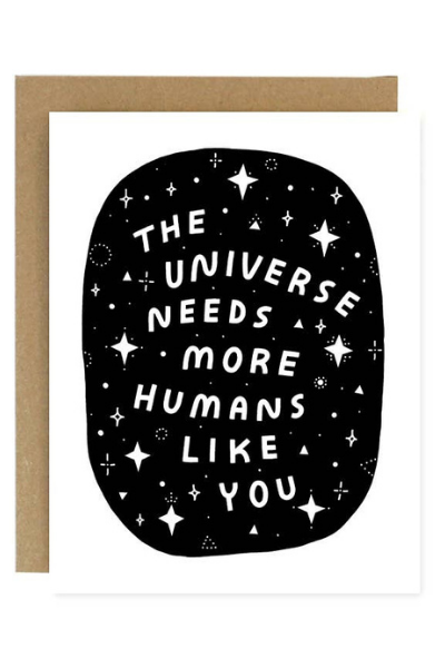 UNIVERSE NEEDS YOU CARD