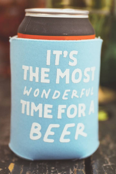 WONDERFUL TIME FOR BEER KOOZIE