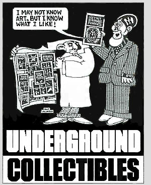 Underground artist, Skip Williamson, designed this logo for Underground Collectibles