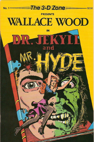 3-D Zone # 1 - Dr Jekyll & Mr. Hyde / Wallace Wood