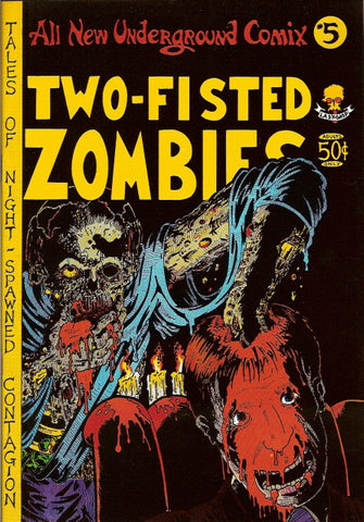 All New Underground Comix # 5 - Two-Fisted Zombies